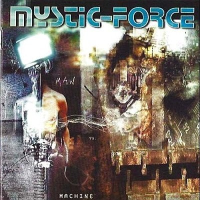 "Image of Mystic-Force ""Man vs. Machine"" CD 2000"