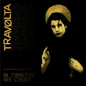 "Image of Travolta ""In Tinnitus We Crust"" Eco-DigiPack CD"