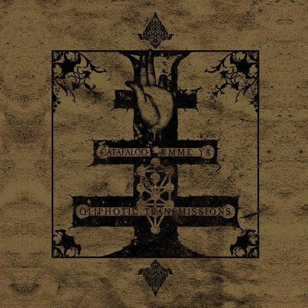 Catafalco / Emme Ya – Qliphotic Transmissions CD