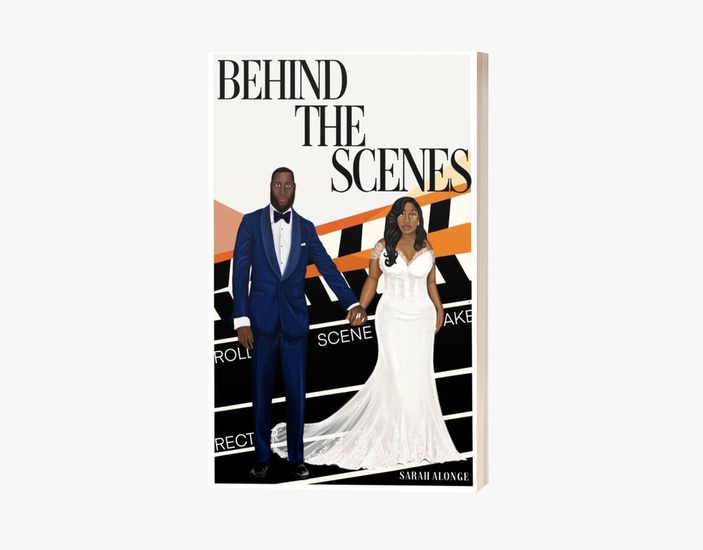 Image of  Behind the Scenes by Sarah Alonge