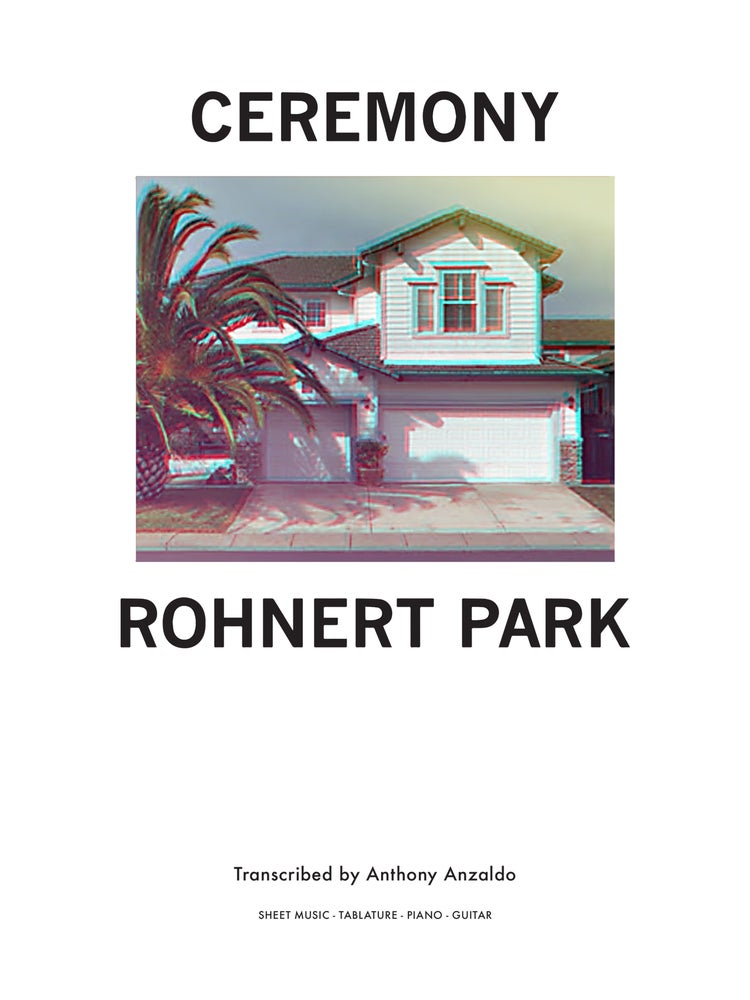 Image of CEREMONY 'Rohnert Park' - Sheet Music/Tablature Songbook