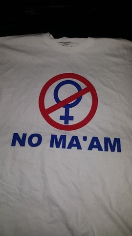 Image of NO MA'AM T SHIRT