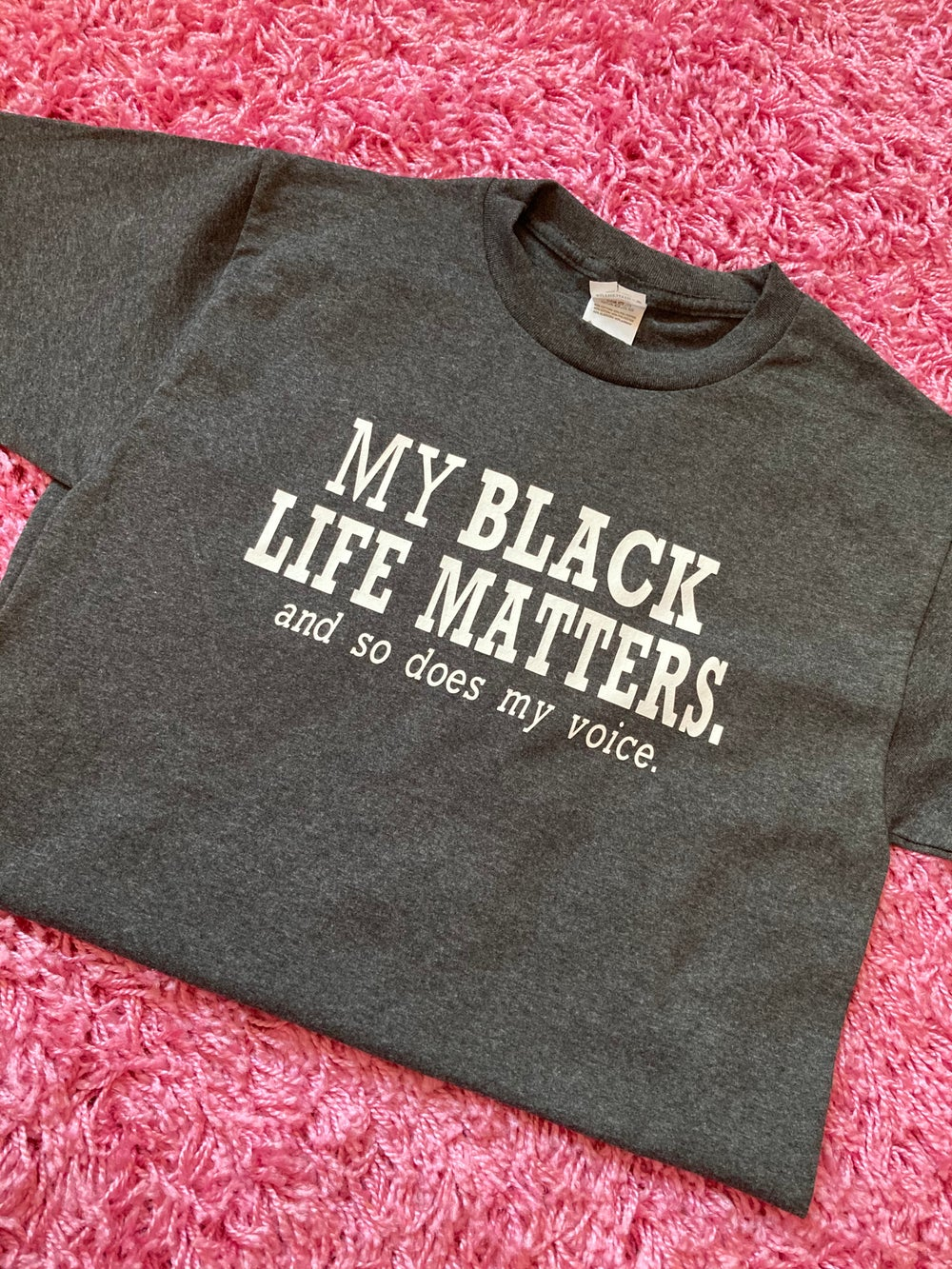 MY BLACK LIFE MATTERS AND SO DOES MY VOICE