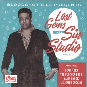 """Image of 7"""" EP.  Bloodshot Bill :  Lost Gems From Sin City Vol 1."""