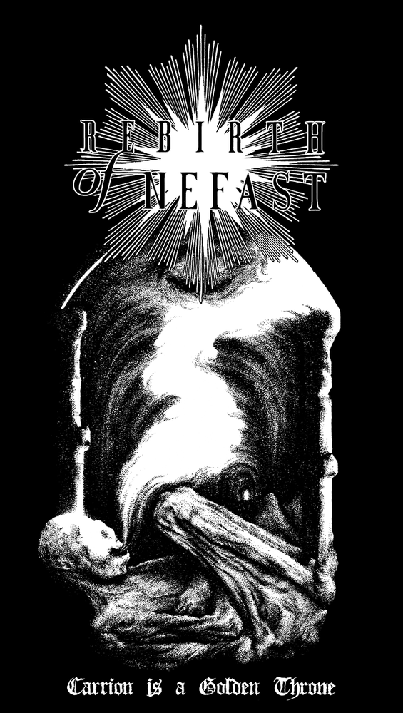 Image of Rebirth of Nefast - 'Carrion is a Golden Throne'