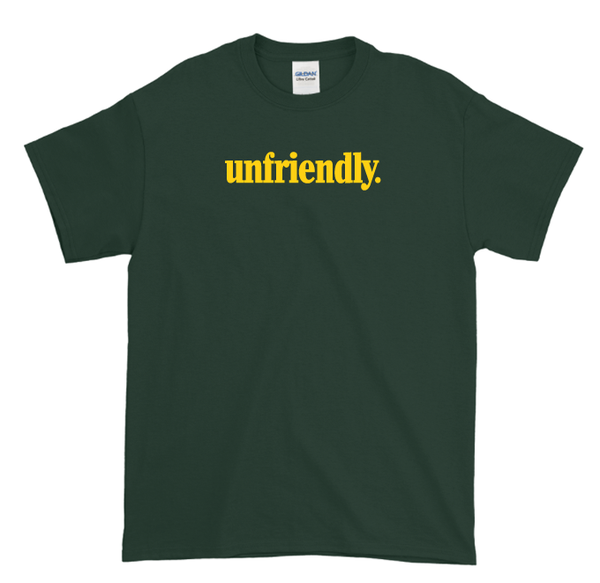 Image of Nu Unfriendly (Forest Green T-Shirt)