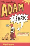The Incredible Adam Spark (pbk) - signed