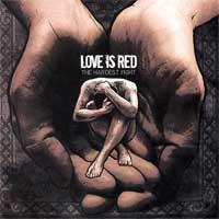 "Image of  Love Is Red ""The Hardest Fight"" CD"