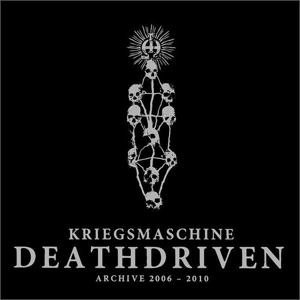 Image of KRIEGSMASCHINE - 'Deathdriven: Archive 2006-2010' Digipack CD