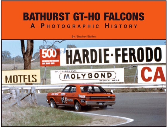 Image of Bathurst GT-HO Falcons. A photographic History.