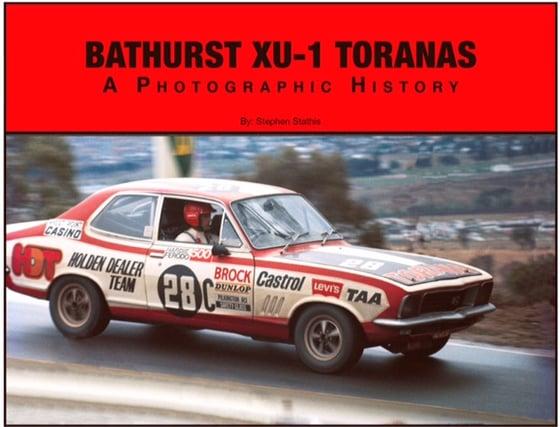 Image of Bathurst XU-1 Toranas. A Photographic History.