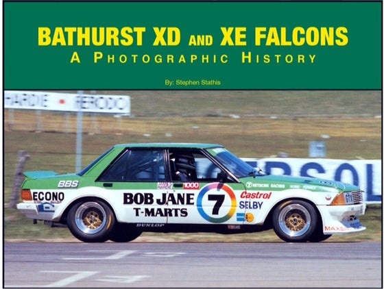 Image of Bathurst XD and XE Falcons. A Photographic History.