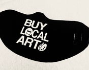"Image of ""BUY LOCAL ART"" MASK"