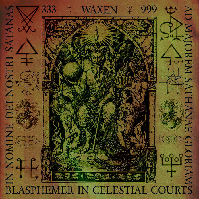 "Image of Waxen ""Blasphemer In Celestial Courts"" CD 2019"