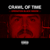 "Crawl of Time ""Operation Black Widow"" CD [CH-356]"