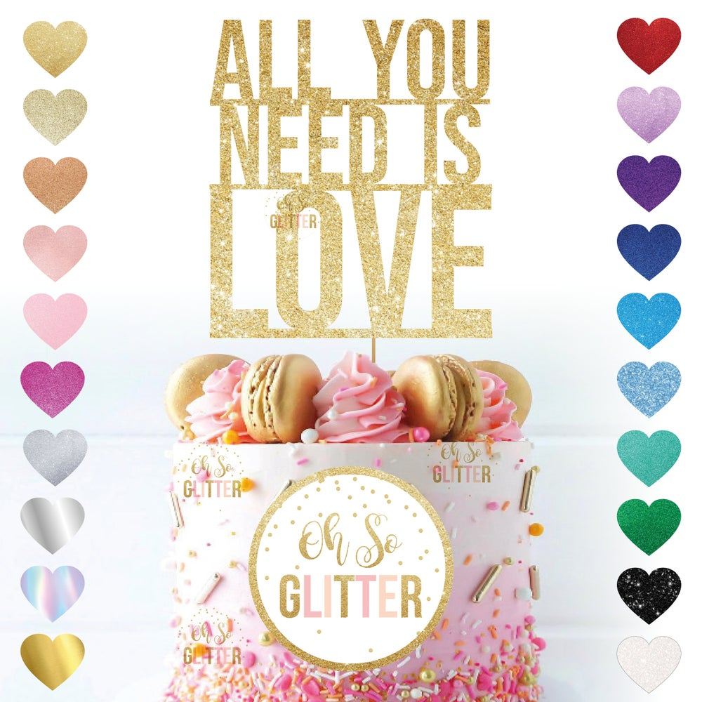 Image of All You Need is Love Cake Topper