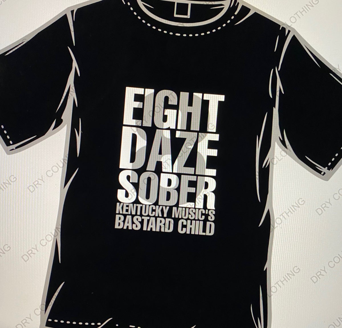 Image of 8 Daze Sober Bastard Child Shirt