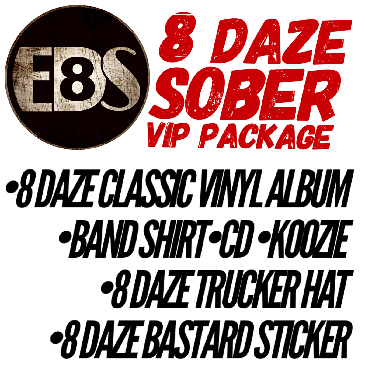 Image of  8 Daze Sober VIP Package