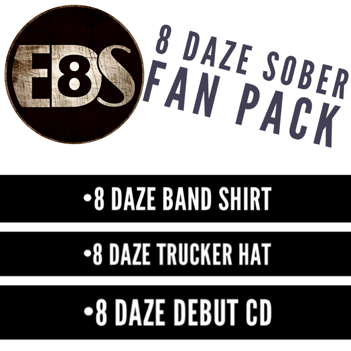 Image of 8 Daze Sober Fan Pack
