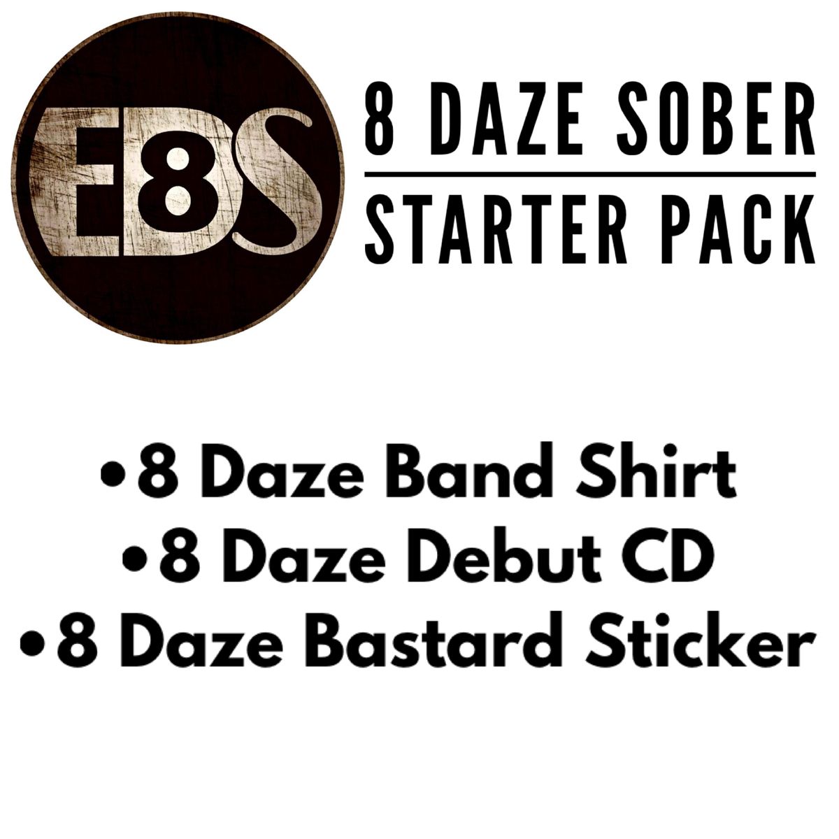 Image of 8 Daze Sober Starter Pack