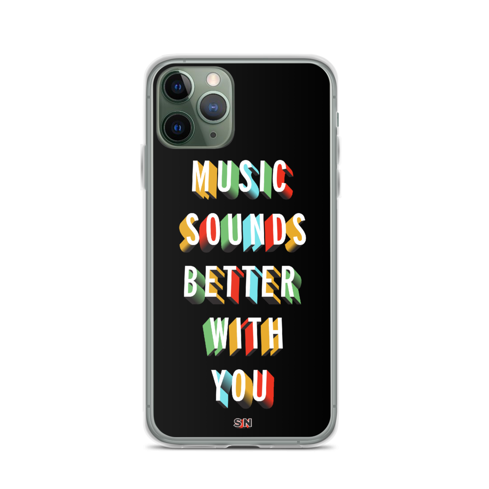 Image of Music Sounds Better | iPhone Case
