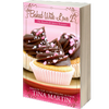 Baked With Love 2 (The Boardwalk Bakery Romance Series) Autographed