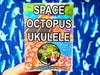 Zine: SPACE OCTOPUS UKULELE A Step by Step Painting Guide