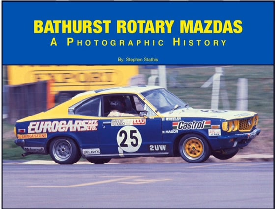 Image of Bathurst Rotary Mazdas - A Photographic History.