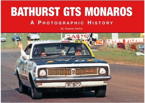 Image of Bathurst GTS Monaros - A Photographic History.