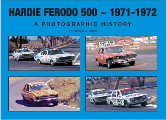 Image of Hardie Ferodo 500 - 1971-1972. A Photographic History.