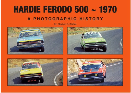 Image of Hardie Ferodo 500 - 1970. A Photographic History.