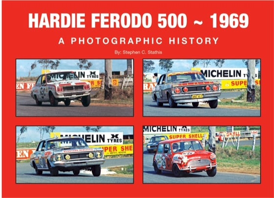 Image of Hardie Ferodo 500 - 1969. A Photographic History.