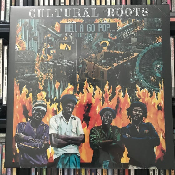 Image of Cultural Roots - Hell A Go Pop Vinyl LP