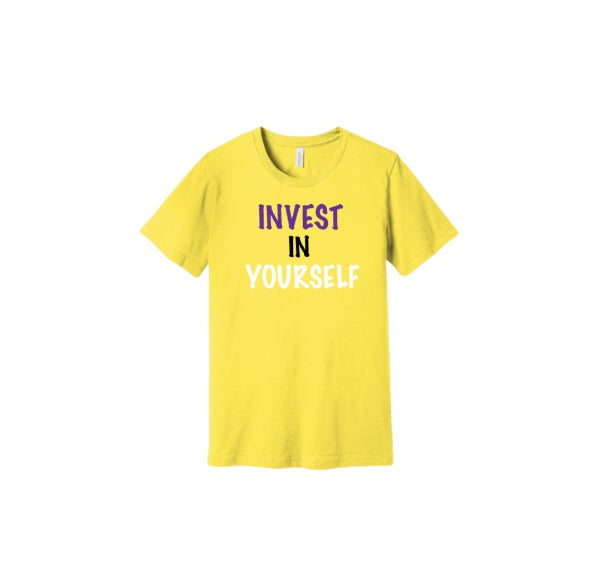 "Yellow ""Invest In Yourself"" Tee"