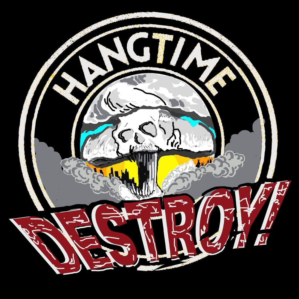 Image of ( Pre-order ) HANGTIME - DESTROY! (Blue Tape)