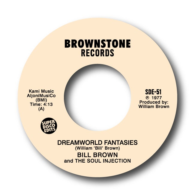 "Image of Bill Brown and The Soul Injection ""Dreamworld Fantasies"" Brownstone PRE ORDER"