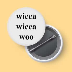 Image of Wicca Wicca Woo - badge