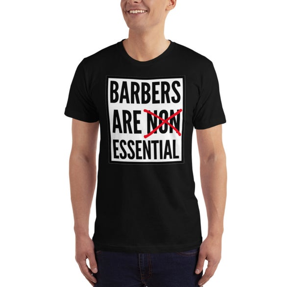 """Image of """"Barbers Are Essential� Official T-shirt!"""
