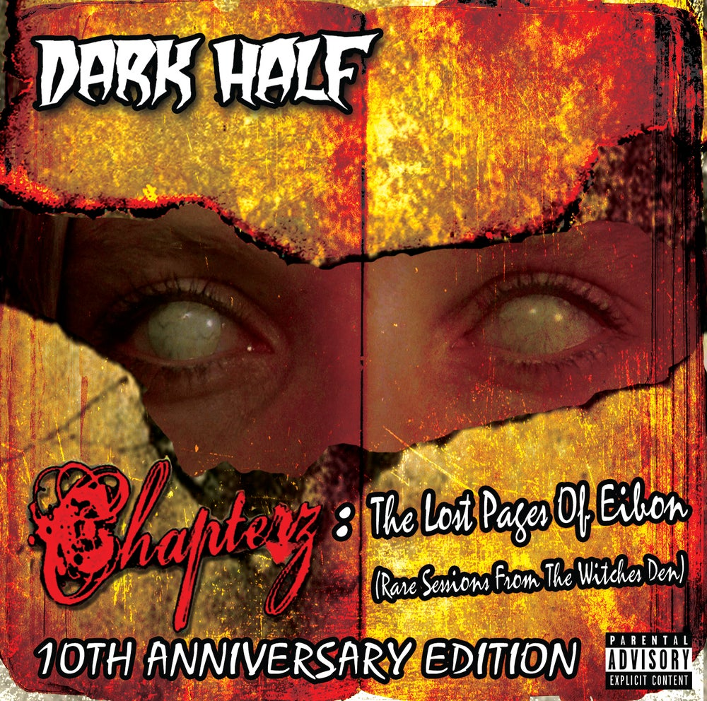 Dark Half Chapterz: The Lost Pages of Eibon (Rare Sessions From The Witches Den)