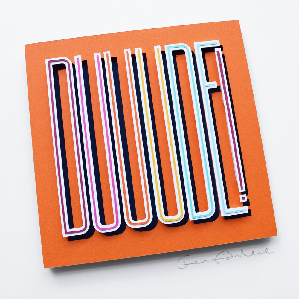 Image of DUUUDE! – Framed Original Paper Cut Artwork