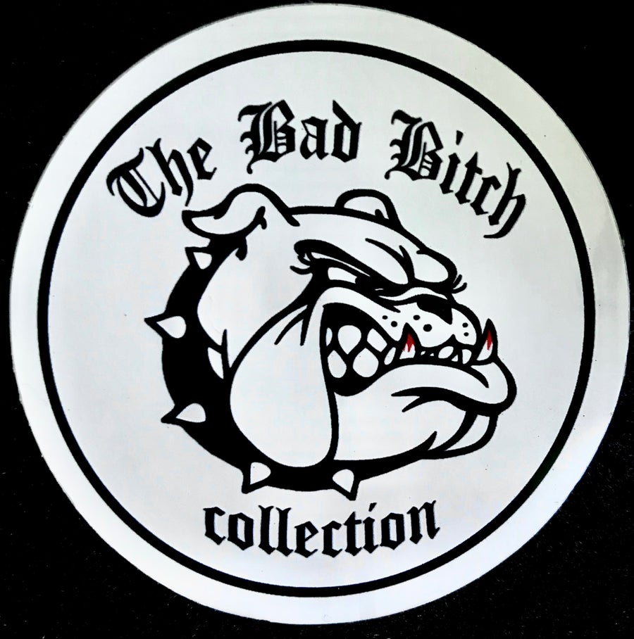 Image of THE BAD BITCH Sticker