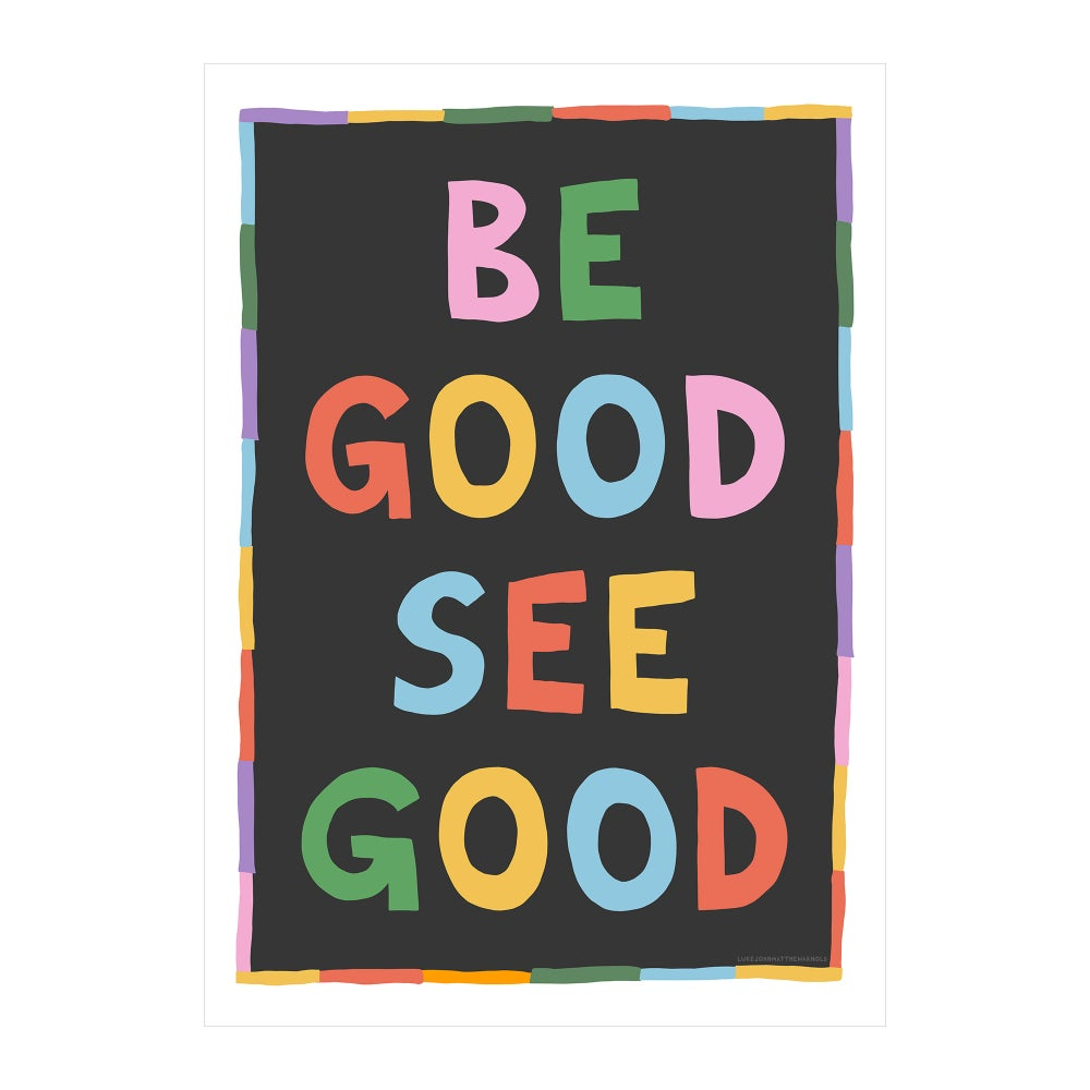 Image of Be Good, See Good
