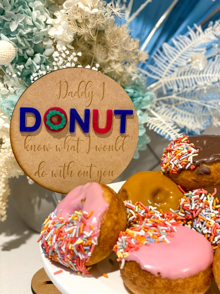 Image of Fathers Day Donut Sign