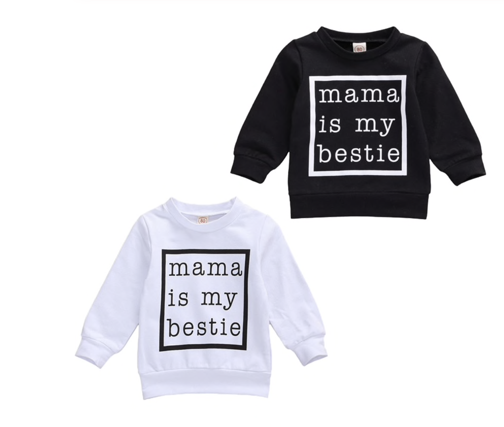 Mama Is My Bestie Sweatshirt