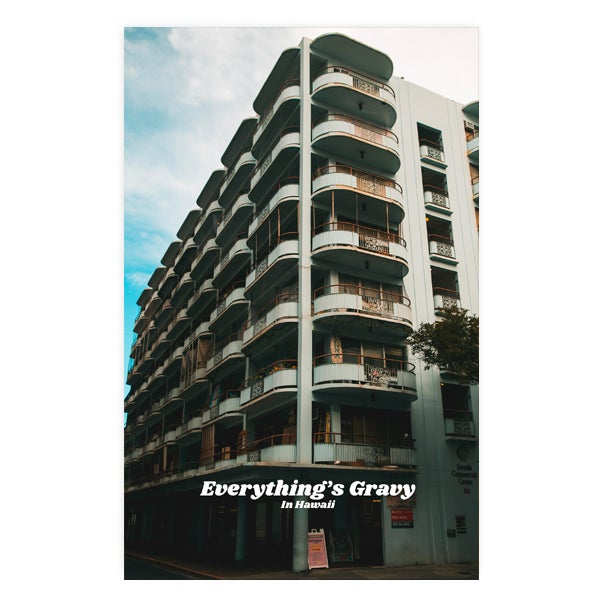 Image of Everything's Gravy (in Haiwaii)