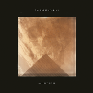 Image of Ancient River - The House Of Stone (GOLD Vinyl) REPRESSING - 25 COPIES FOR SALE HERE