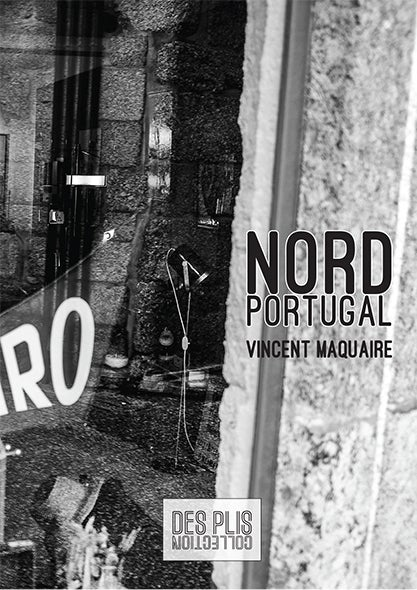 Image of Nord Portugal de Vincent Maquaire
