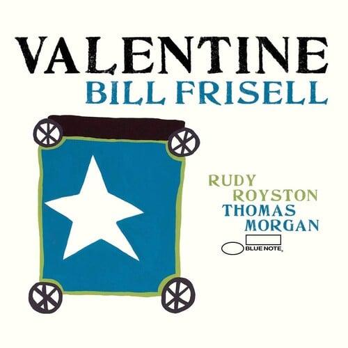 Image of Bill Frisell - Valentine