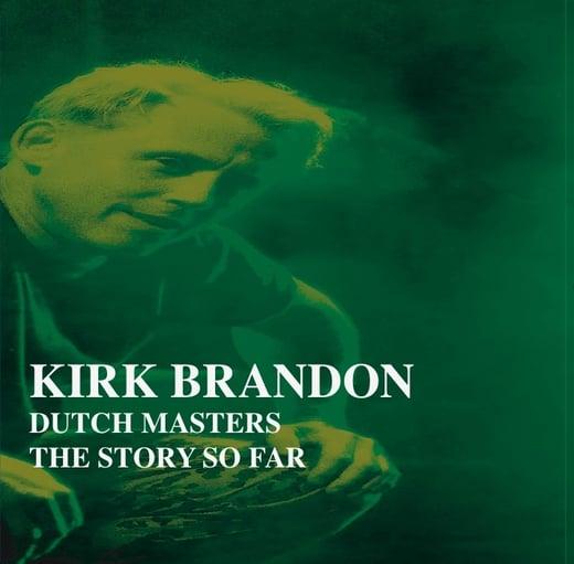 """KIRK BRANDON 'The Story So Far"""" CD"""