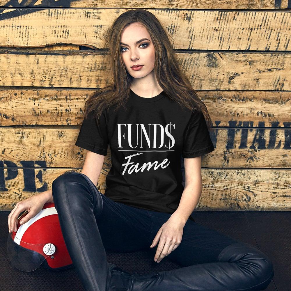 Image of Unisex Fund$ Over Fame